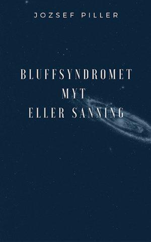 Bluffsyndromet - Myt eller sanning, Jozsef Piller