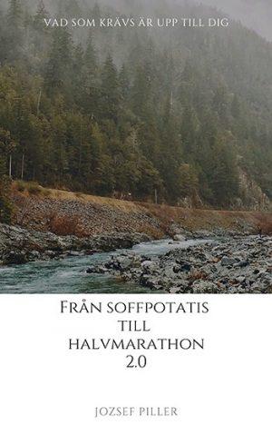 Från Soffpotatis till Halvmarathon 2.0, Beskrivning av Från Soffpotatis till Halvmarathon 2.0, Jozsef Piller