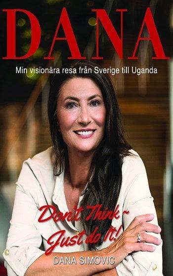 Min visionära resa från Sverige till Uganda, Beskrivning av Min visionära resa från Sverige till Uganda, Dana Simovic