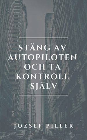 Stäng av autopiloten och ta kontroll själv, Beskrivning av Stäng av autopiloten och ta kontroll själv, Jozsef Piller