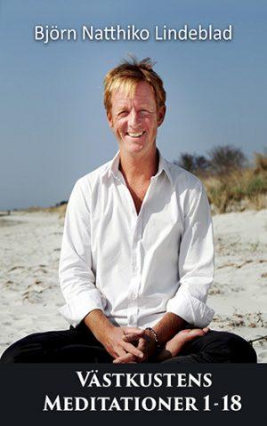 """Meditations serien """"Västkusten"""", Beskrivning Meditations serien """"Västkusten"""", Björn Natthiko Lindeblad"""