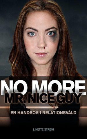 Omslag No more Mr. Nice Guy, Beskrivning av Omslag No more Mr. Nice Guy, Björn Natthiko Lindeblad